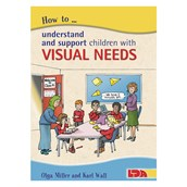 How to Understand and Support Children with Visual Needs