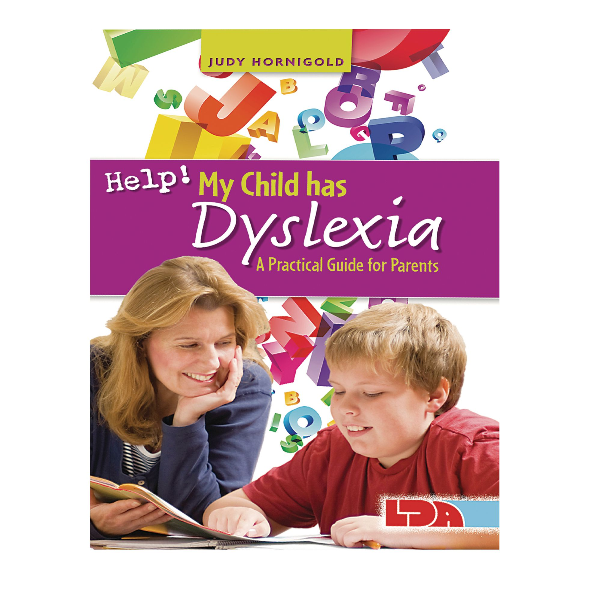 Dyslexia (I Want to Help My Child)