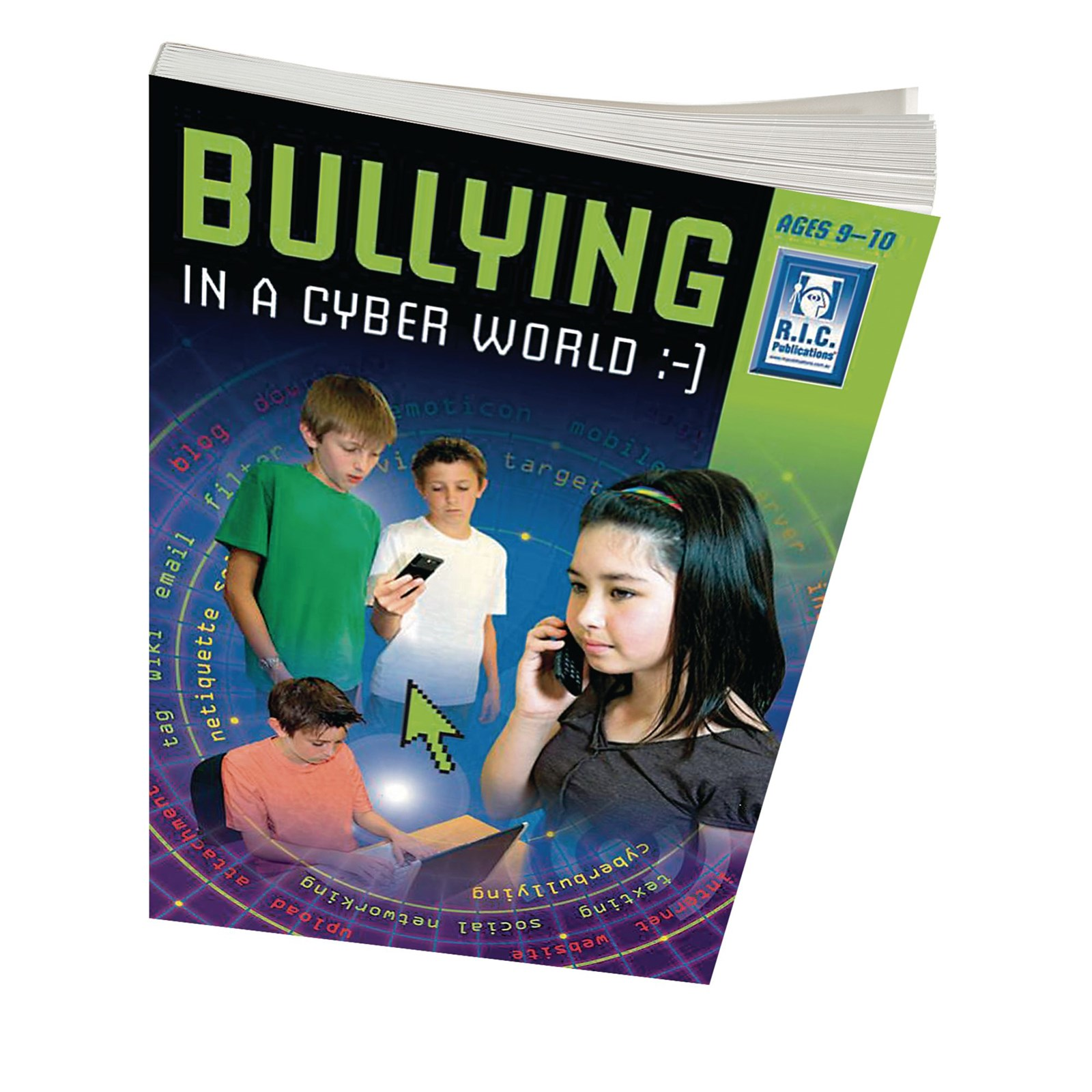 Bullying In a Cyber World - Middle