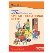 How to Support and Teach Children with Special Educational Needs Book