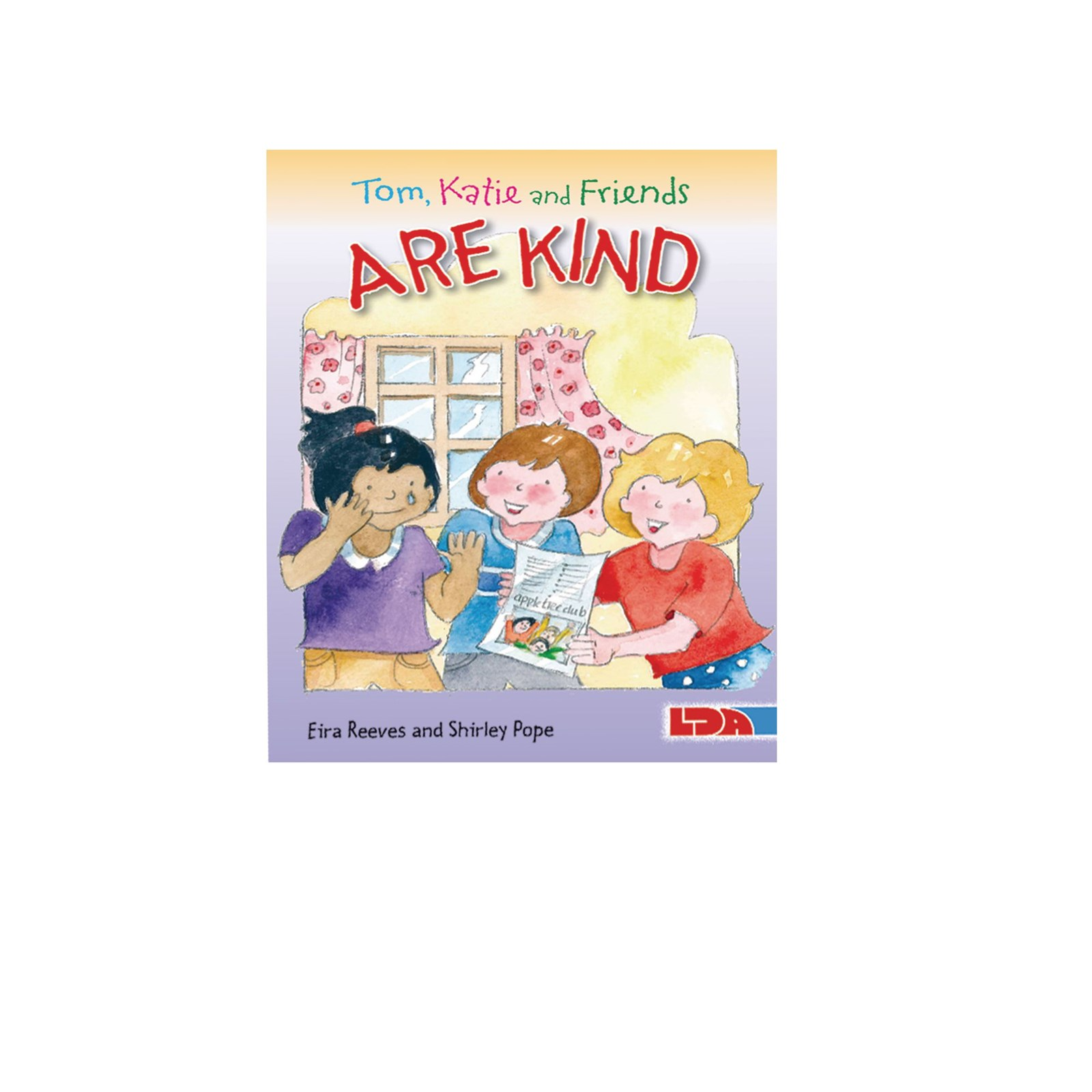 Tom, Katie and Friends are Kind Book