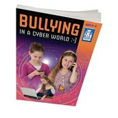Bullying In a Cyber World - Lower