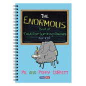 The Enormous Book of Talk for Writing Games for KS2 by Pie & Poppy Corbett