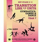 Transition Link Units Gymnastics, Games and Dance - KS2/KS3