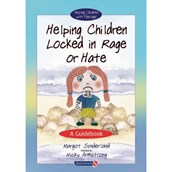 Helping Children: Locked in Rage or Hate