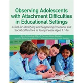 Observing Adolescents With Attachment Difficulties