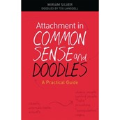 Attachment In Common Sense And Doodles - a practical guide