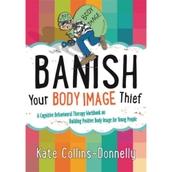 Banish Your Body Image Thief workbook