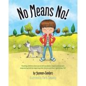 No Means No: Teaching Personal Boundaries