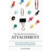 The Teachers Introduction to Attachment Book