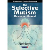 The Selective Mutism Resources Manual