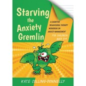 Starving The Anxiety Gremlin For Children
