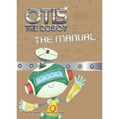 Otis the Robot – The Manual