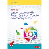 How to Support Pupils with Autism Spectrum Condition in Secondary School Book and CD