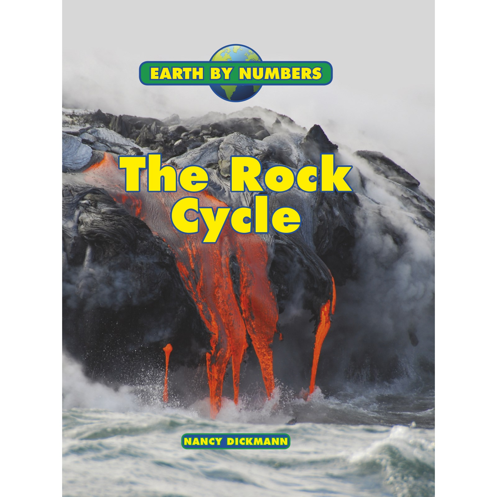 Earth By Numbers The Rock Cycle Hb