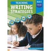 Teaching Writing Strategies Book 5