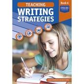 Teaching Writing Strategies Book 6