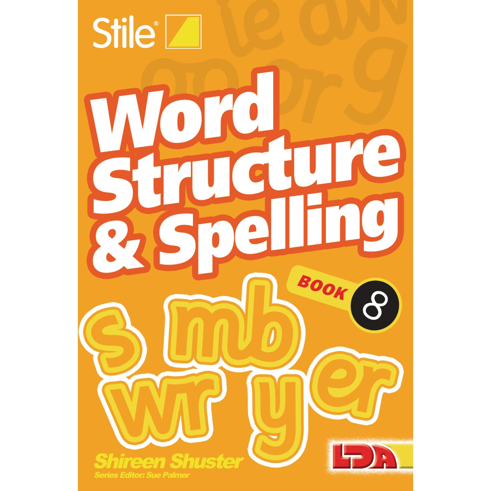 Stile Word Structure and Spelling Book 8